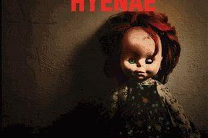 """""""Hyenae"""", de Gilles Vincent --- Comment flirter avec les limites de l'insoutenable"""
