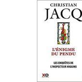 Christian JACQ : L'énigme du pendu. - Les Lectures de l'Oncle Paul