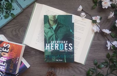 Everyday Heroes, tome 3 : Cockpit - K. Bromberg