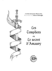 Atelier d'Illustration : Les Templiers ou le secret d'Amaury