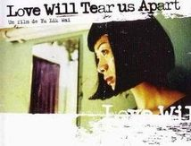 Love Will Tear Us Apart (1999) de Yu Lik Wai