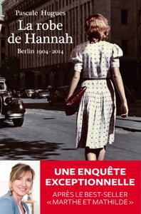 La robe de Hannah - Pascale Hugues