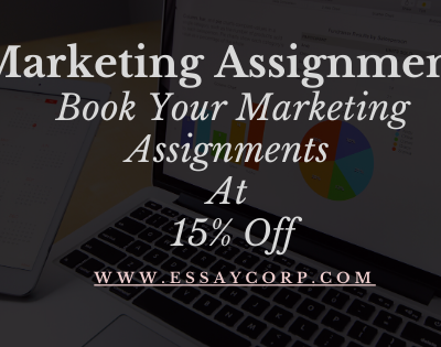 Book Your Marketing Assignments At 15% Off