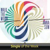[music] Walk the moon - Anna Sun [US]