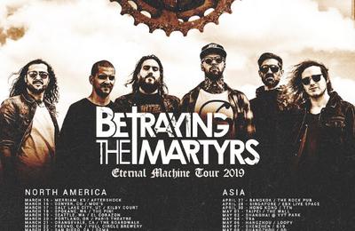Nouveau clip de BETRAYING THE MARTYRS Eternal Machine : en tournée mondiale