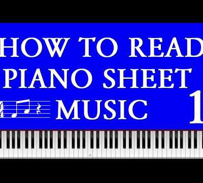Learn to Read Piano Sheet Music