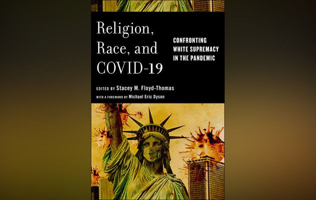 Religion, Race, and COVID-19