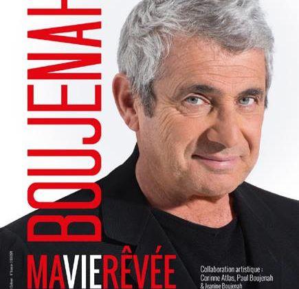 Michel BOUJENAH – MA VIE REVEE – THEATRE EDOUARD VII
