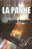 La panne (Joëlle Pétillot) - texte intégral - Inclassables - Atramenta