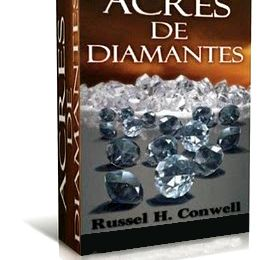 Acres de Diamantes, PDF - Russel H. Conwell
