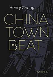 Chinatown Beat, Henry Chang