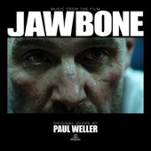 Jawbone (Music From The Film) by paulwellerofficial