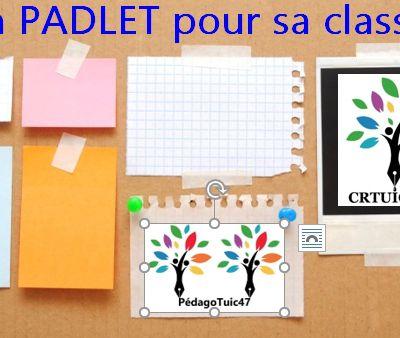 PADLET: COMMENT L'UTILISER AVEC SA CLASSE ?