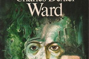 L'affaire Charles Dexter Ward, d'HP Lovecraft