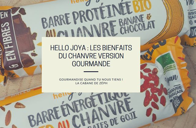Hello Joya : Les bienfaits du chanvre version gourmande