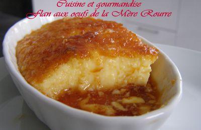 Flan aux oeufs de la Mère Rourre. (Lait frais entier et oeufs bio)