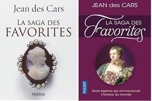 La saga des favorites, de Jean des Cars