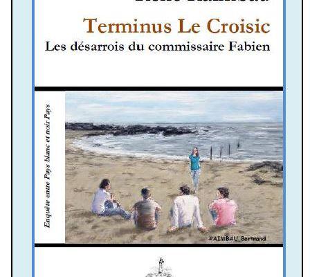 Terminus Le Croisic, un livre de René Raimbau