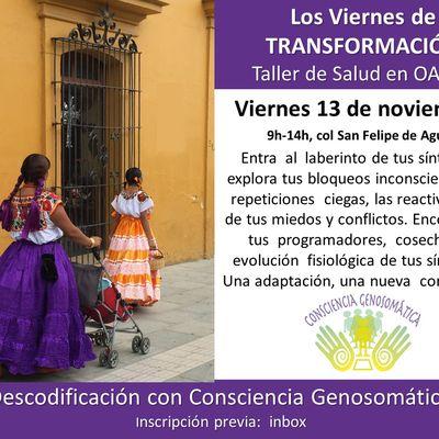 Taller de Salud en Oaxaca, con #conscienciagenosomatica , y modulo de Psicogenealogía Integrativa