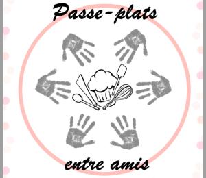 Passe-plats entre amis #4