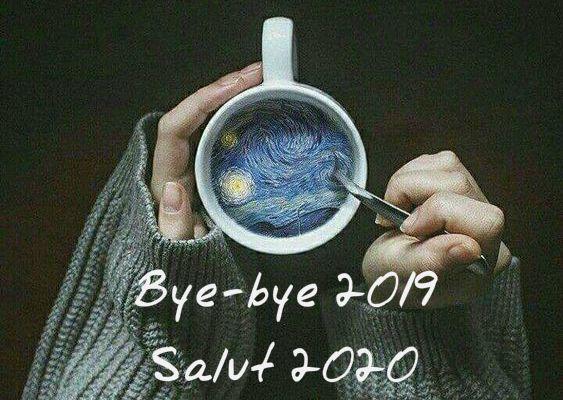 Bye-bye 2019, salut 2020 !