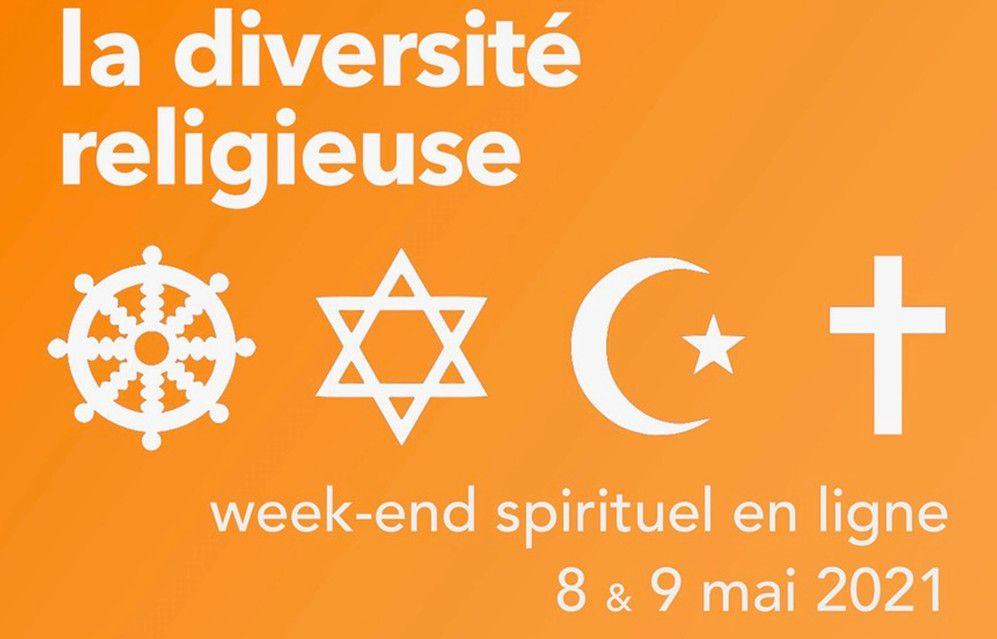"""Week-end spirituel en ligne """"De la diversité religieuse"""" 2 matinées les 8 et 9 mai 2021, organisée par La Ferme de Trosly (Oise), communauté de l'Arche"""