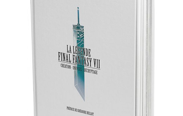 [REVUE LIVRE GAMING] LA LEGENDE FINAL FANTASY VII chez THIRD EDITIONS