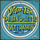 disco-tex & the sex-o-lettes - get dancin' - 1974 - l'oreille cassée