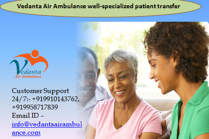 Shift your patient in top Hospitals in Delhi like AIIMS, Safdarjunj, Fortis, and Apollo by Vedanta Air Ambulance