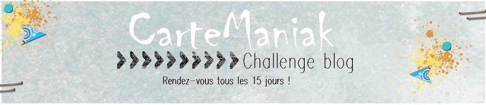 CARTE MANIAK challenge 235 - 3/11/20