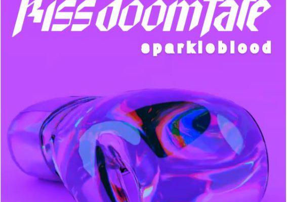 kissdoomfate ~  SPARKLEBLOOD