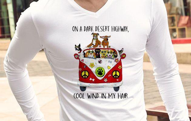 unny Hippie Dog On A Dark Desert Highway Cool Wind In My Hair Bus shirt