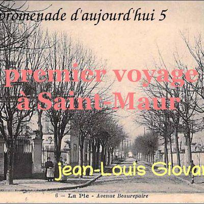Promenades d'aujourd'hui 5, premier voyage à Saint-Maur, Jean-Louis Giovannoni