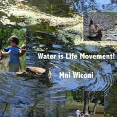 Click here to support Water is Life Movement! by Jim Graywolf Petruzzi