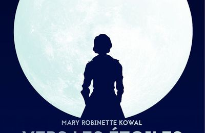 Vers les étoiles - Mary Robinette KOWAL