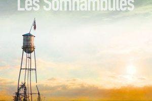 Chuck Wending – Les somnambules
