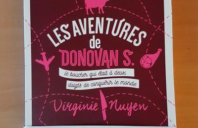 Les aventures de Donovan S. Le boucher qui était à deux doigts de conquérir le monde de Virginie Nuyen