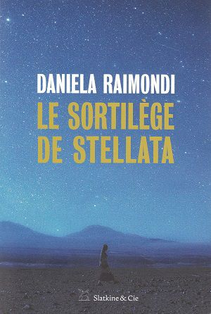 Le Sortilège de Stellata, de Daniela Raimondi