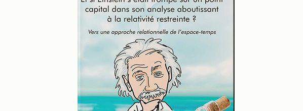 La théorie de la relativité restreinte d'Einstein remise en cause ?