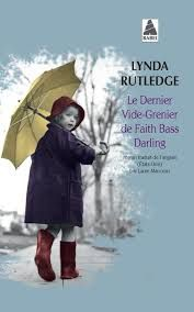 """Le dernier vide-grenier de Faith Bass Darling "", Lynda Rutledge"