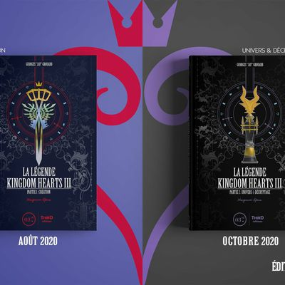 "[REVUE LIVRE GAMING] LA LEGENDE KINGDOM HEARTS TOME 3 Parties 1 et 2 ""Magnum Opus"" chez THIRD EDITIONS"