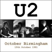 U2 -October Tour -19/10/1981 -Birmingham Angleterre -Locarno - U2 BLOG