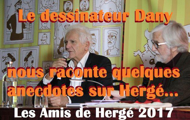 Dany nous raconte quelques anecdotes avec Hergé - Les Amis de Hergé 2017