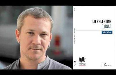 """""""La Palestine d'Oslo"""": interview à propos de mon dernier livre"""