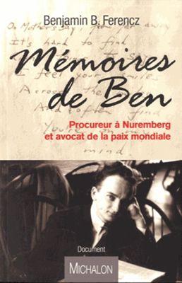 Mémoires de Ben par Benjamin Ferencz