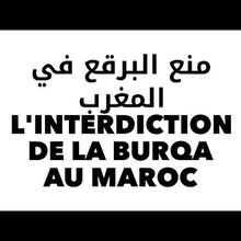 L'interdiction de la Burqa au Maroc