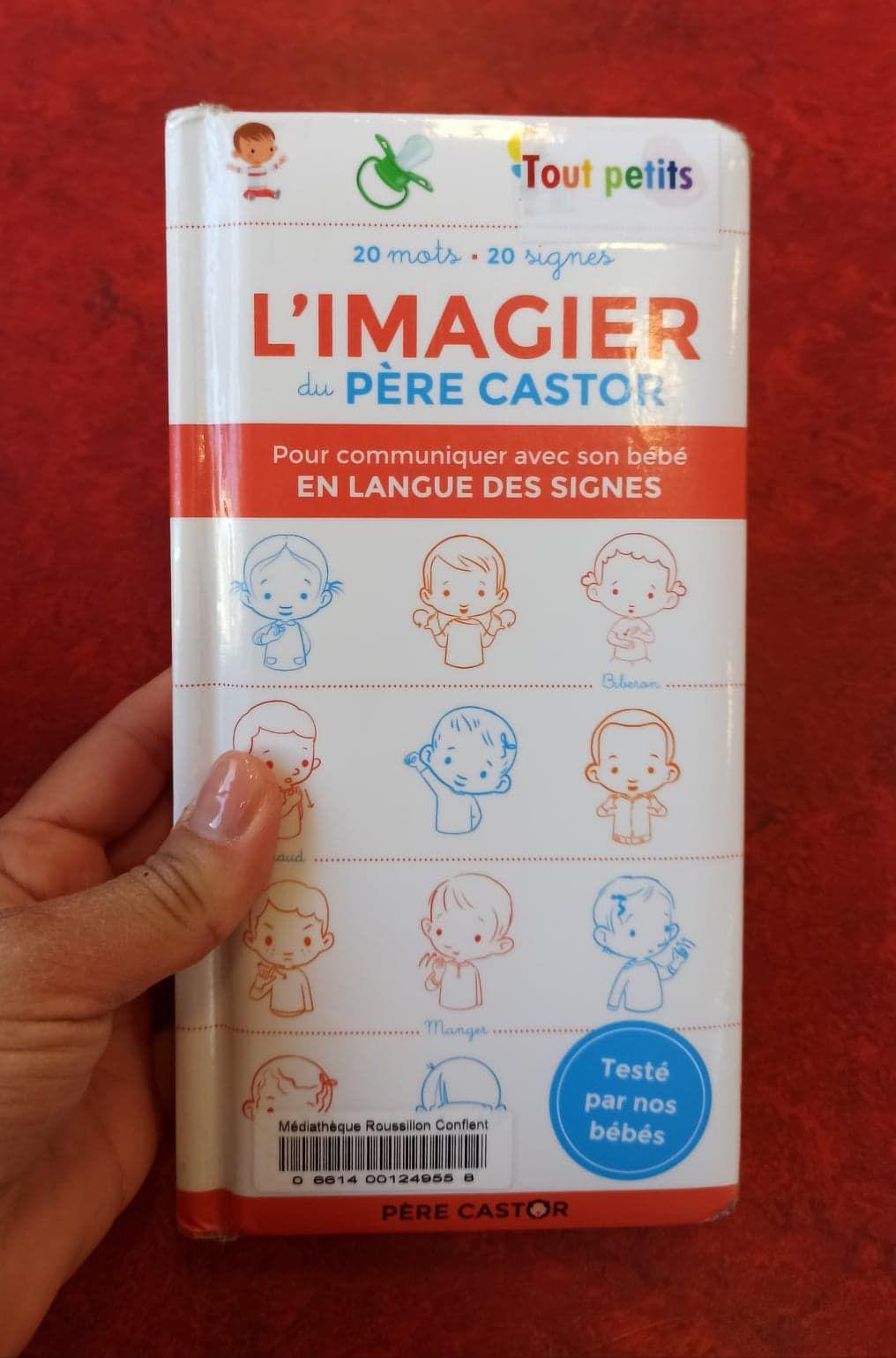 L'imagier du Père Castor en langue des signes: 20 mots - 20 signes