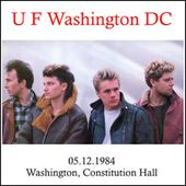 U2 -Unforgettable Fire Tour -05/12/1984 -Washington -USA -Constitution Hall - U2 BLOG