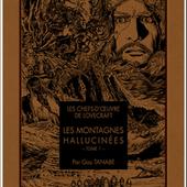 Les Montagnes hallucinées T01 - Éditions Ki-oon