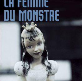 LA FEMME DU MONSTRE, de Jacques EXPERT